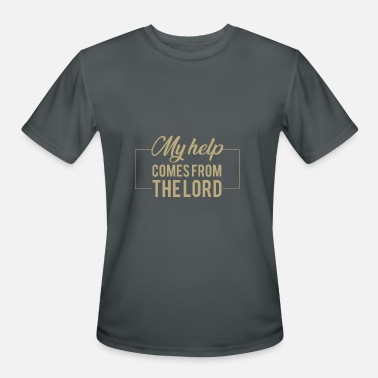 Psalm 121 Psalm 121:2 My help comes from the lord.Christian - Men's Moisture Wicking Performance T-Shirt