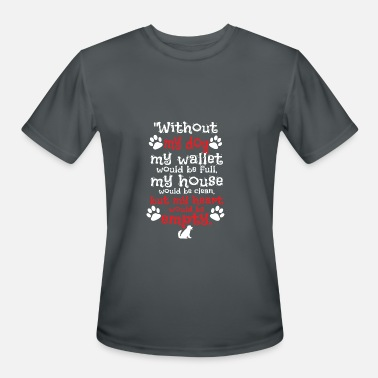 aafdf37254acb Shop Dog Quotes T-Shirts online | Spreadshirt