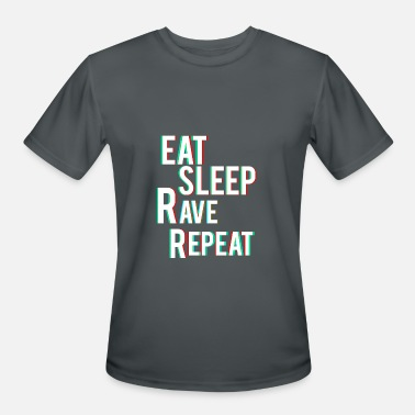 Eat Sleep Rave Repeat Eat Sleep Rave Repeat - Men's Moisture Wicking Performance T-Shirt