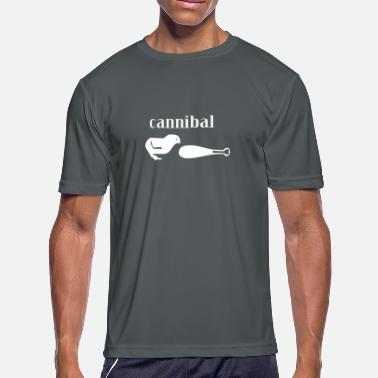 Cannibalism Cannibal - Men's Sport T-Shirt