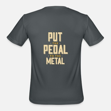 Pedal Car pedal to the metal car hot rod - Men's Moisture Wicking Performance T-Shirt
