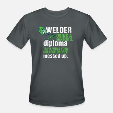e761dae94 Funny Welder Sayings Funny Welding craftsman welder saying gift idea -  Men's