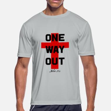 One Way One Way Out with Christian Cross - Men's Moisture Wicking Performance T-Shirt