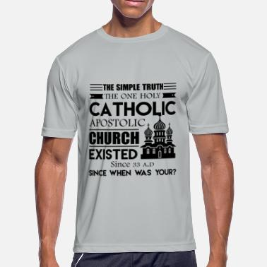 Catholic Church The One Holy Catholic Apostolic Church Shirt - Men's Moisture Wicking Performance T-Shirt
