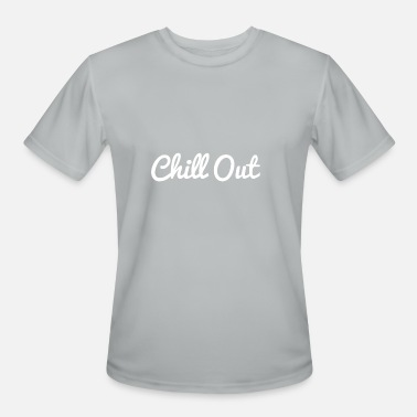 Chill Out Music Chill Out - Men's Moisture Wicking Performance T-Shirt