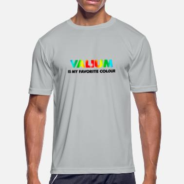 Benzodiazepine Valium Is My Favorite Colour - Men's Sport T-Shirt