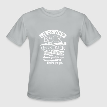 lie on your back on your rack your other back sunn - Men's Moisture Wicking Performance T-Shirt