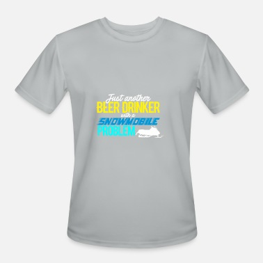 Problem Just another beer drinker with a snowmobile problem - Men's Moisture Wicking Performance T-Shirt