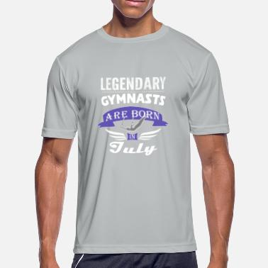 Cum Boys Legendary Gymnasts are born in July boys - Men's Moisture Wicking Performance T-Shirt