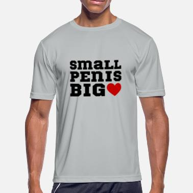 Cock Daddy To Be Small Penis Big Heart Funny Sex Tshirt Cock Dick - Men's Moisture Wicking Performance T-Shirt
