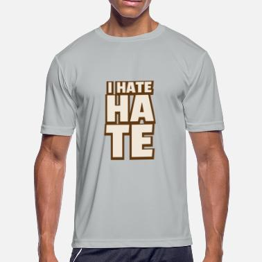 I Hate Fun i hate hate - Men's Sport T-Shirt