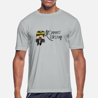 The Flub King DAMMIT BRIAN! (Merchandise) - Men's Moisture Wicking Performance T-Shirt