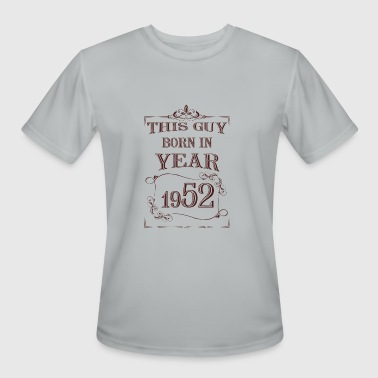 1952 Year this guy born in year 1952 - Men's Moisture Wicking Performance T-Shirt