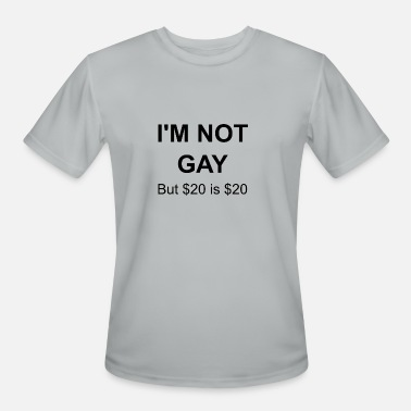 Im-not-gay im not gay - Men's Moisture Wicking Performance T-Shirt