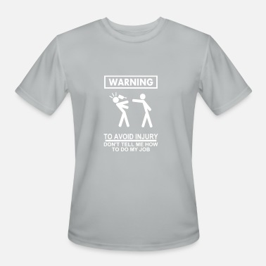 Avoid to avoid injury - Men's Moisture Wicking Performance T-Shirt