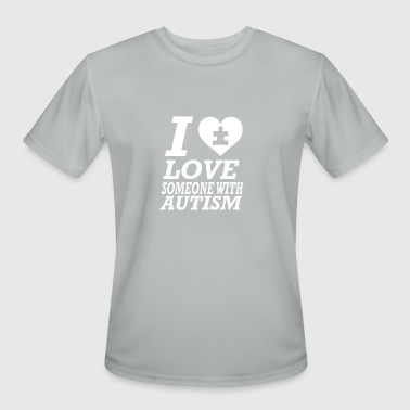 I Love Someone With Autism - Men's Moisture Wicking Performance T-Shirt