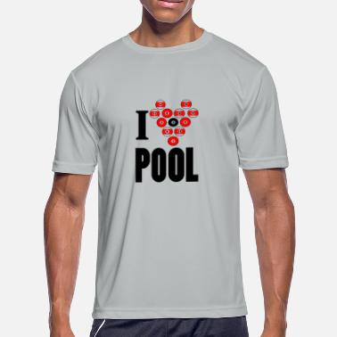 I Was In The Pool I heart pool - Men's Moisture Wicking Performance T-Shirt