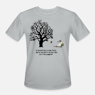 Acorn If an ACORN falls in the FOREST... - Men's Sport T-Shirt