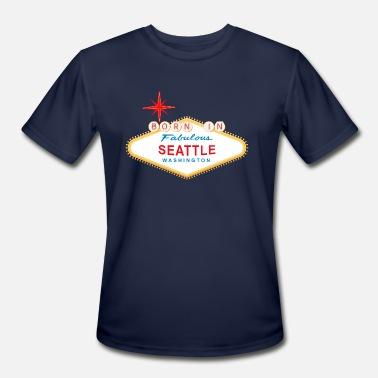 Funny Seattle Born in Seattle - Men's Moisture Wicking Performance T-Shirt