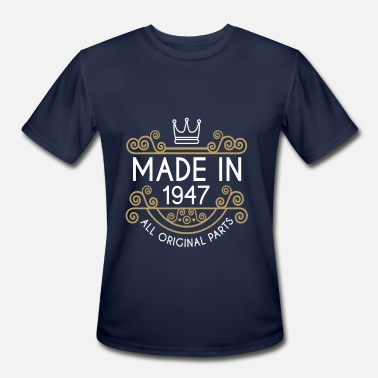 Vintage 1947 All Original Parts Made In 1947 All Original Parts - Men's Moisture Wicking Performance T-Shirt
