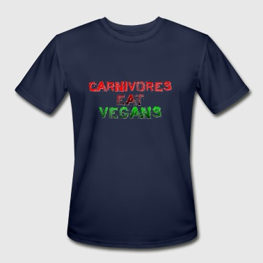 Carnivores Eat Vegans - Men's Moisture Wicking Performance T-Shirt