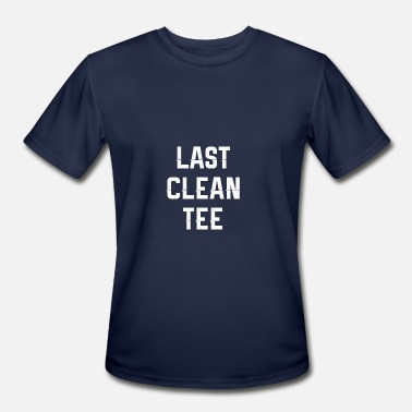 Last Clean Last clean Tee white - Men's Moisture Wicking Performance T-Shirt