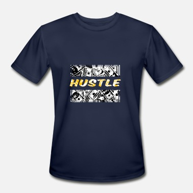 Hustle Dollar Hustle - Men's Moisture Wicking Performance T-Shirt