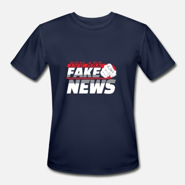 Journalism You Are Fake News Politics News Gift - Men's Sport T-Shirt