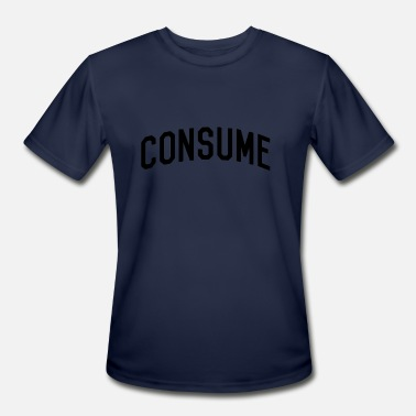Consume Consume - Men's Moisture Wicking Performance T-Shirt