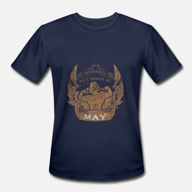Boss Born May Bosses are born in May - Men's Moisture Wicking Performance T-Shirt