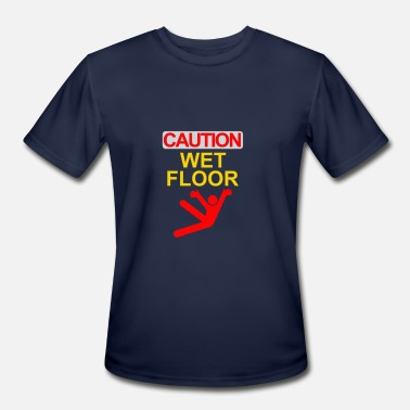 Caution Wet caution wet floor - Men's Sport T-Shirt