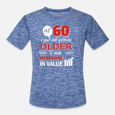 Value Funny 60 year old gifts - Men's Sport T-Shirt