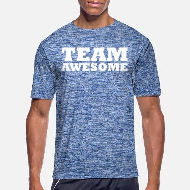 Team Awesome Team awesome - Men's Sport T-Shirt