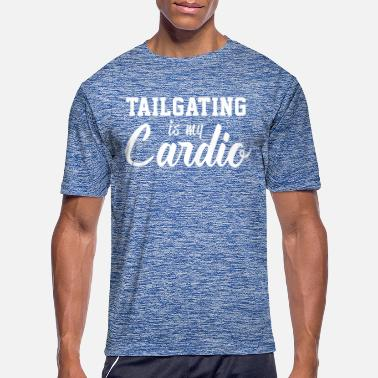 Tailgate Tailgating is my Cardio - Men's Sport T-Shirt