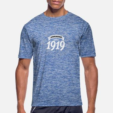 1919 Awesome since 1919 - Men's Sport T-Shirt