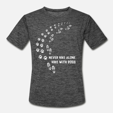 never hike alone hike with dogs - Men's Sport T-Shirt