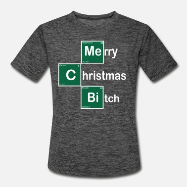 Bitch Merry Christmas Bitch Chemical Periodic Table - Men's Sport T-Shirt