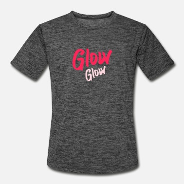 Glowing Glow Glow - Men's Sport T-Shirt
