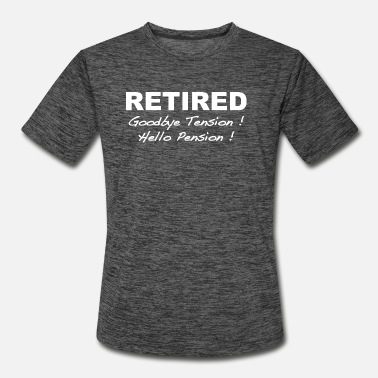 Hello RETIRED - Men's Sport T-Shirt