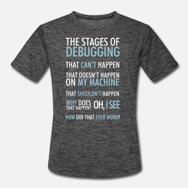 Stage Stages of Debugging - Men's Sport T-Shirt