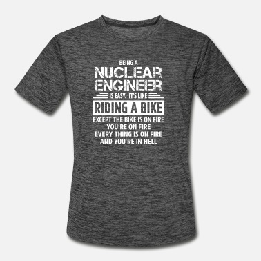 Nuclear Nuclear Engineer - Men's Sport T-Shirt
