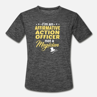 Action Affirmative Action Officer - Men's Sport T-Shirt