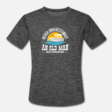 Boat Never Underestimate An Old Man With A Pontoon Boat - Men's Sport T-Shirt