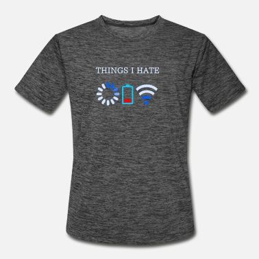 Wifi Things I Hate Computer Coders Shirt Best Geeky Tee - Men's Sport T-Shirt