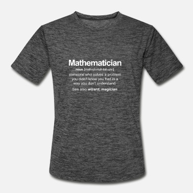 Mathematician someone who solves a problem you - Men's Sport T-Shirt