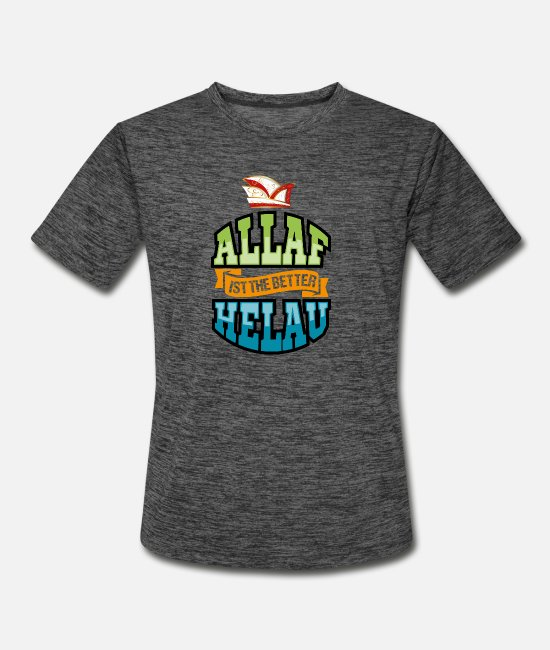 Carnival T-Shirts - Alaaf Is The Better Helau Karneval Carnival Order - Men's Sport T-Shirt dark heather gray
