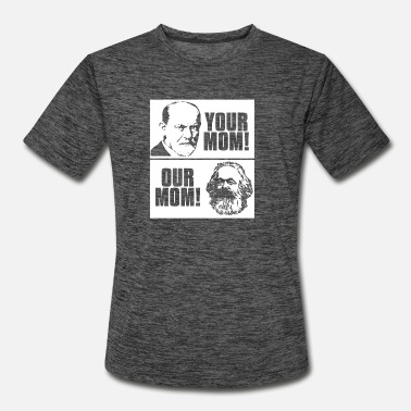 Marx Your Mom Our Mom Karl Marx Funny Sayings Fun Gift - Men's Sport T-Shirt