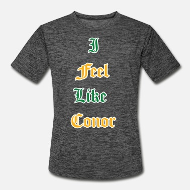 Connor I Feel Like Conor - Men's Sport T-Shirt