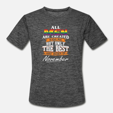 The Best Are Born In November LGBT - Men's Sport T-Shirt