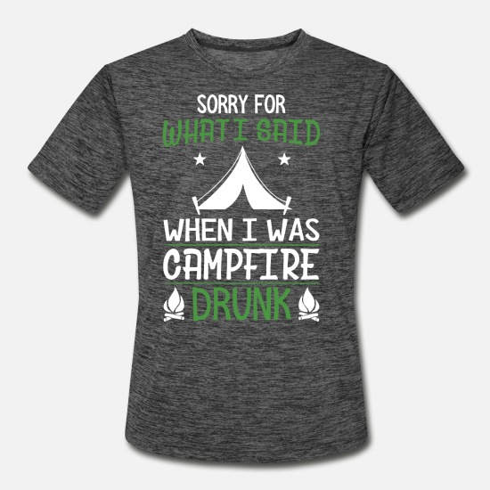 Campfire T-Shirts - sorry for what I said when I was campfire drunk ca - Men's Sport T-Shirt dark heather gray